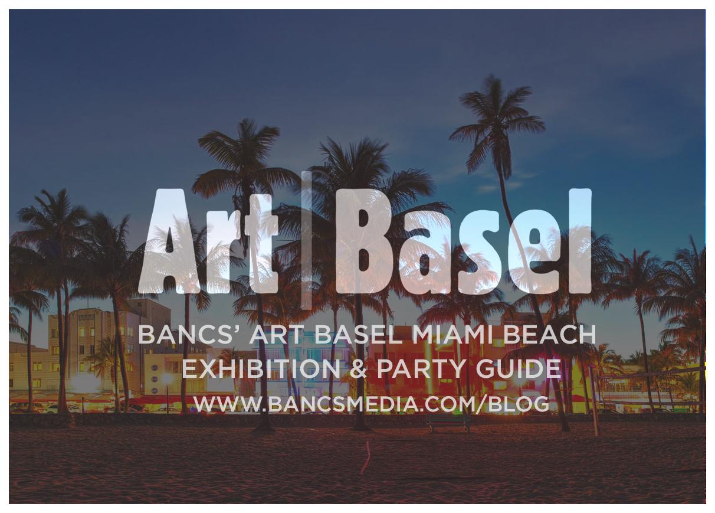 Bancs art basel miami beach exhibition party guide bancs media malvernweather Choice Image